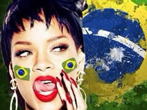 Rihanna is a big fan of Brazil
